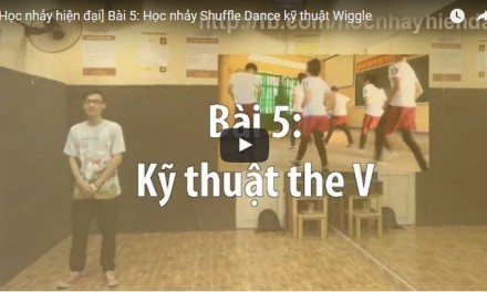 [SHUFFLE DANCE] Bài 5: Học nhảy Shuffle dance kỹ thuật the V