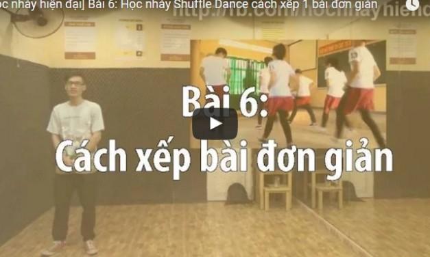 [SHUFFLE DANCE] Bài 6: Học nhảy Shuffle Dance cách xếp 1 bài đơn giản