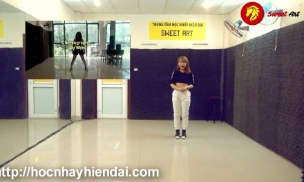"""[Hiphop Choreography] Bài 2: Học nhảy bài """"Chúng ta không thuộc về nhau"""" (by Myn)"""