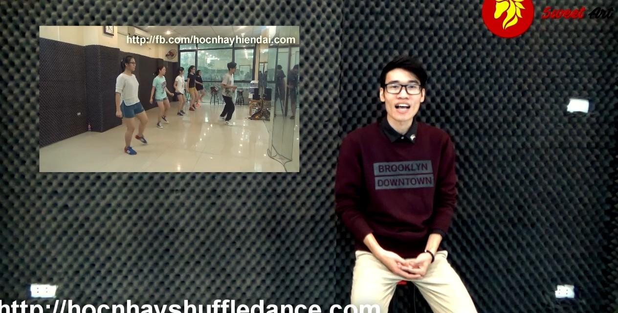 "[SHUFFLE DANCE] Bài 8: Học nhảy Shuffle Dance ""We don't talk anymore"""