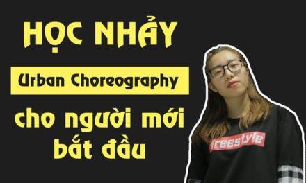 Học nhảy Urban Choreography Online
