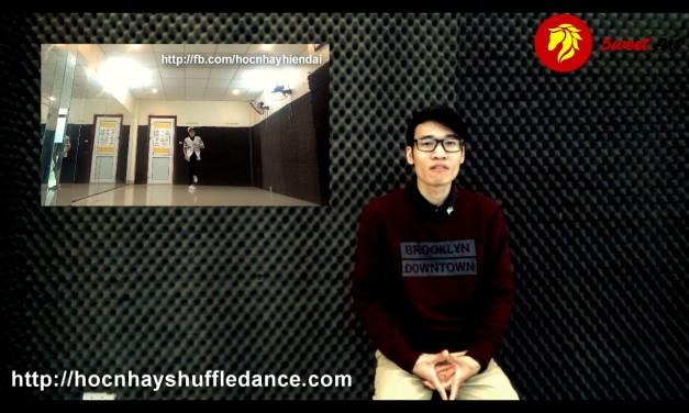 """[SHUFFLE DANCE] Bài 7: Học nhảy Shuffle Dance """"Chúng ta không thuộc về nhau"""""""